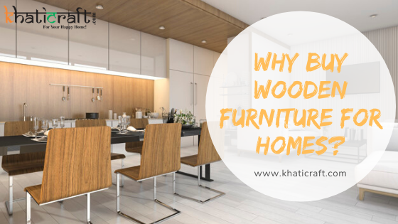 Wooden Furniture for Homes